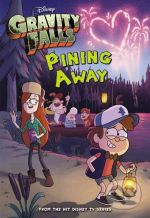 Gravity Falls Pining Away - Tracey West