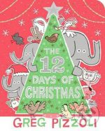 The 12 Days Of Christmas - Greg Pizzoli